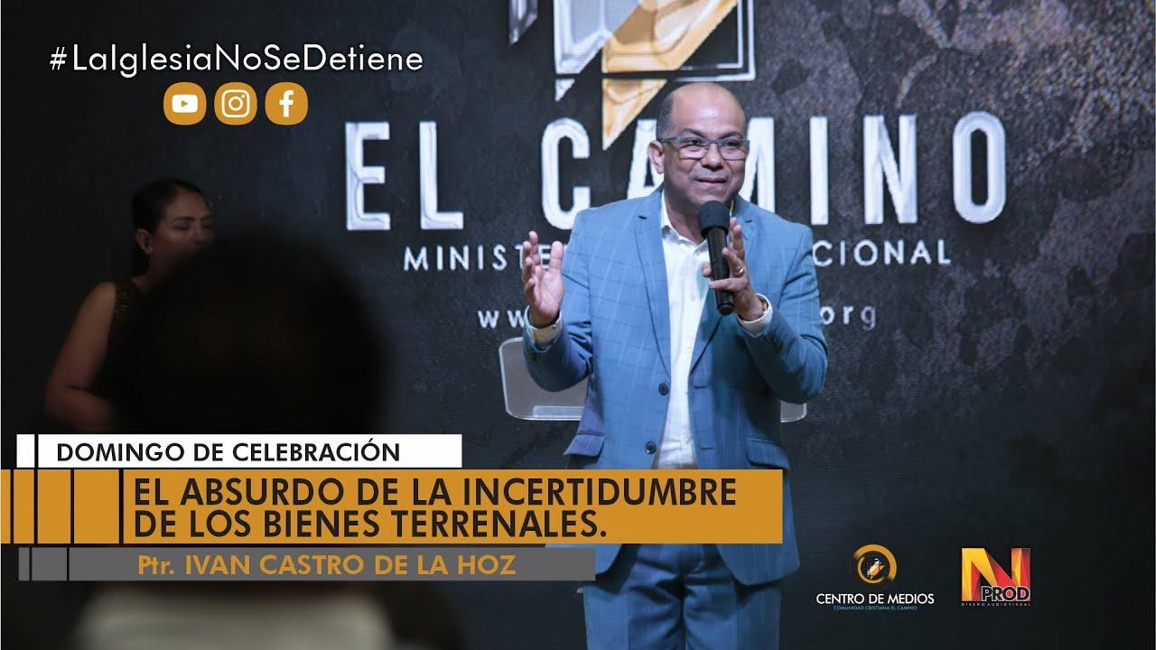 EL ABSURDO DE LA INCERTIDUMBRE DE LOS BIENES TERRENALES